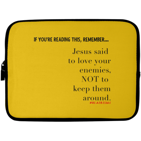 JESUS SAID CLEAN Laptop Sleeve - 10 inch