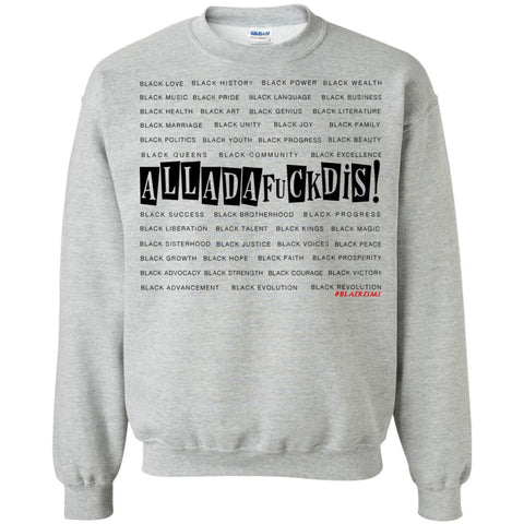 BLACK MAGIC ALLDAFUCKDIS Crewneck Pullover Sweatshirt
