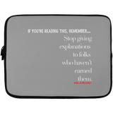 STOP GIVING EXPLANATIONS Laptop Sleeve - 13 inch