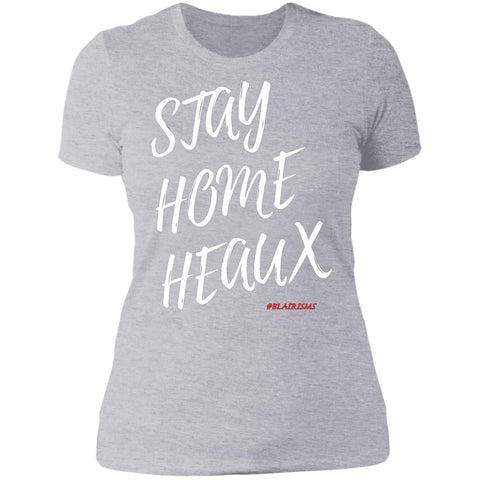 STAY HOME HEAUX Women's Crew