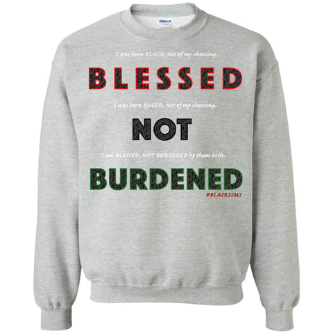 BLESSED NOT BURDENED QUEER RAINBOW Crewneck Pullover Sweatshirt
