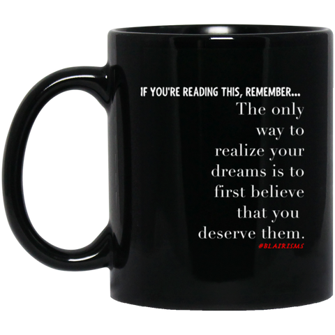 Realize Your Dreams 11 oz. Black Mug