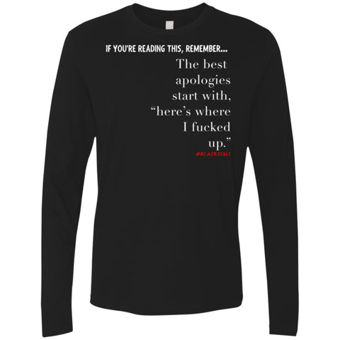 The Best Apologies Men's Longsleeve