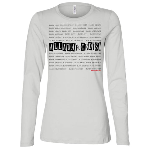 BLACK MAGIC ALLDAFUCKDIS Women's Longsleeve