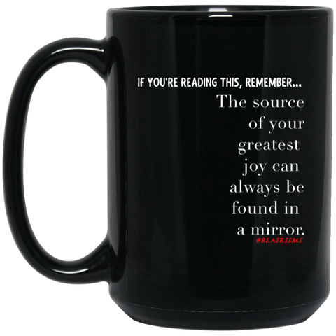 Your Greatest Joy 15 oz. Black Mug