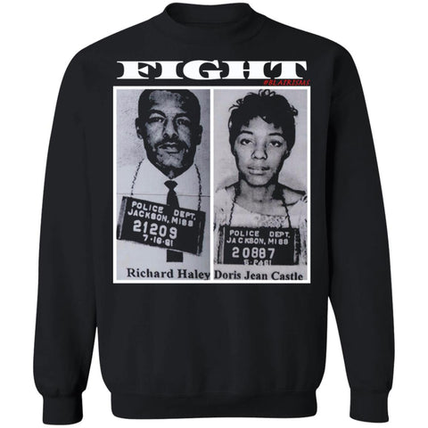 FIGHT: RICHARD HALEY/DORIS CASTLE FREEDOM RIDERS Crewneck Pullover Sweatshirt