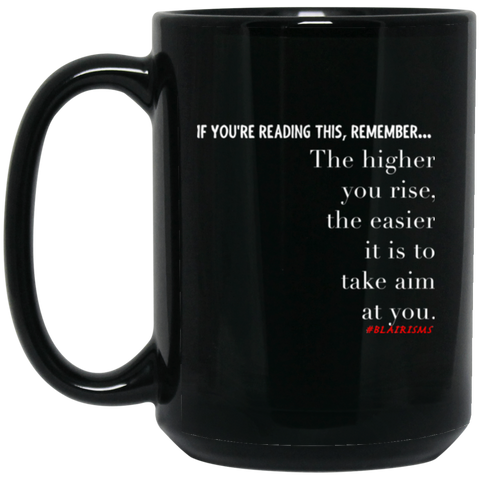 Higher You Rise 15 oz. Black Mug