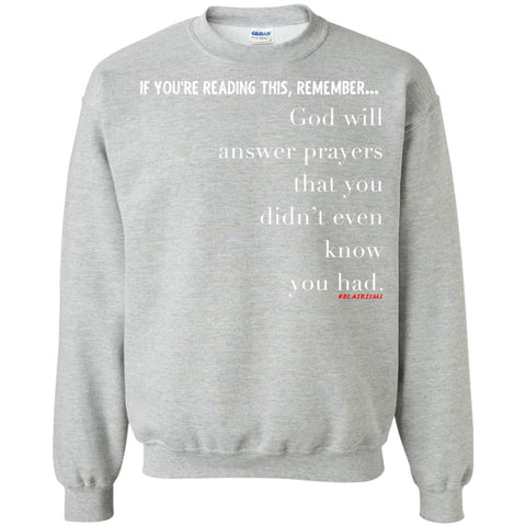 PRAYERS YOU DIDN'T KNOW Crewneck Pullover Sweatshirt