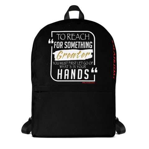 To Reach For Something Greater Backpack