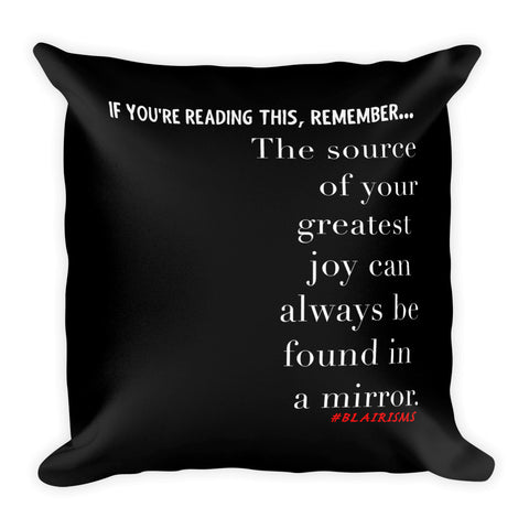 THE SOURCE OF YOUR GREATEST JOY THROW PILLOWS
