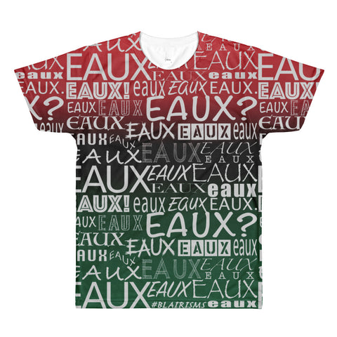 RED/BLACK/GREEN /FRONT & BLACK AllEAUXver T-Shirt