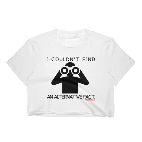 I Couldn't Find An Alternative Fact Crop Top (White)