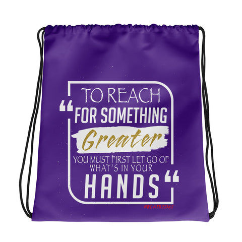 TO REACH FOR SOMETHING GREATER PURPLE/GOLD Drawstring bag