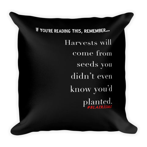 HARVESTS WILL COME THROW PILLOW