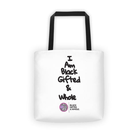 Black, Gifted, & Whole All Over Tote bag