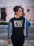 OPENLY BLACK Women's Crew