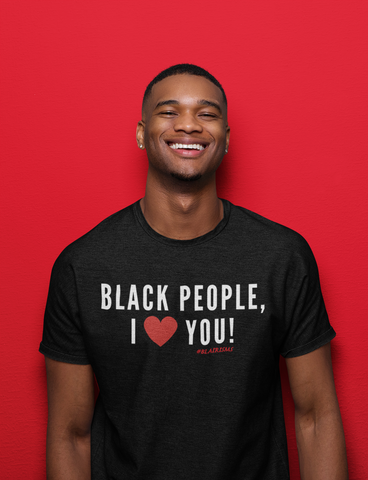 BLACK PEOPLE, I LOVE YOU! Crew Neck