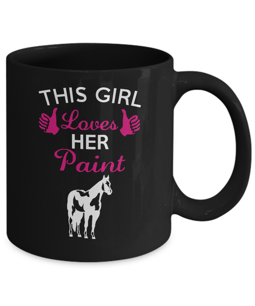 This Girl Loves Her Paint... Best Unique Funny Novelty Gag Birthday Gift Coffee Mug for Mom, Dad, Brother, Sister, Son, Daughter, Boyfriend, Girlfriend, Him, Her, Husband, Wife or Friend 11oz and 15oz Avaialable - Unique Novelty Gifts