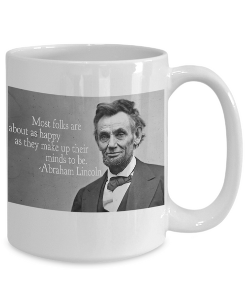 Abraham Lincoln Coffee Mug. Celebrate This Iconic Leader. Great Gift Idea for Him or Her - Unique Novelty Gifts