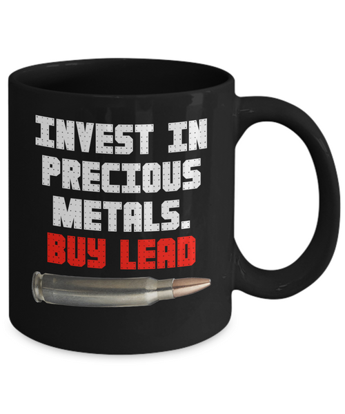 Invest in Precious Metals. BUY LEAD Coffee Mug. Great gift idea for him or her - Unique Novelty Gifts