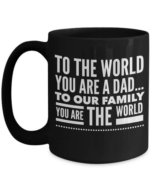 Fathers Day Gift For Dad And Grandpa - Coffee 11oz & 15oz Mug. Unique Gifts Idea For Men & Husband!