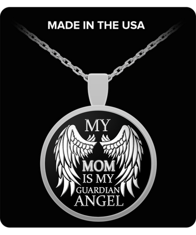 My Mom Is My Guardian Angel Necklace - Unique Novelty Gifts