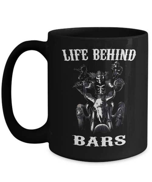 Life Behind Bars..Best Unique Funny Novelty Gag Birthday Gift Coffee Mug for Mom, Dad, Brother, Sister, Son, Daughter, Boyfriend, Girlfriend, Him, Her, Husband, Wife or Friend 11oz and 15oz Avaialable - Unique Novelty Gifts