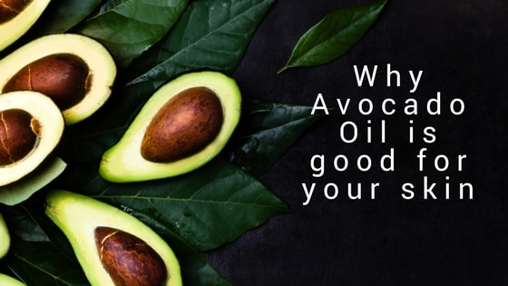 The many reasons why Avocado Oil is good for your skin…and the whole family.