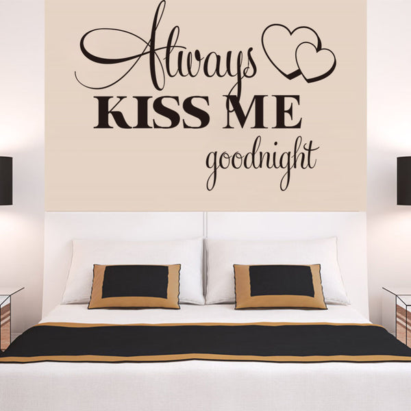 Love Wall Decal Bedroom Stickers Always Kiss Me Goodnight