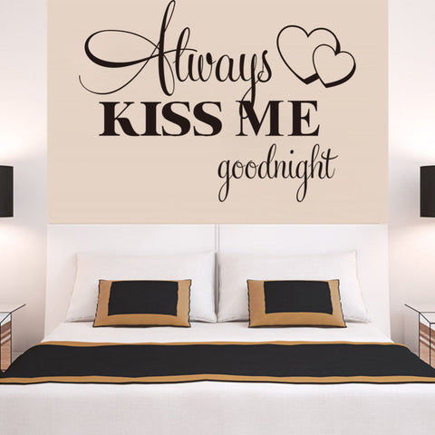 Love Wall Decal Bedroom Stickers Always Kiss Me Goodnight Wall Decalls LAPG Best Deals- LAPG