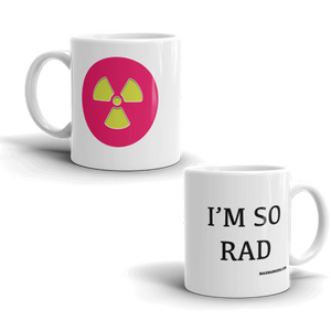 Mug - I'M SO RAD with pink RAD symbol
