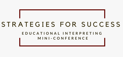 Educational Interpreting Mini-Conference