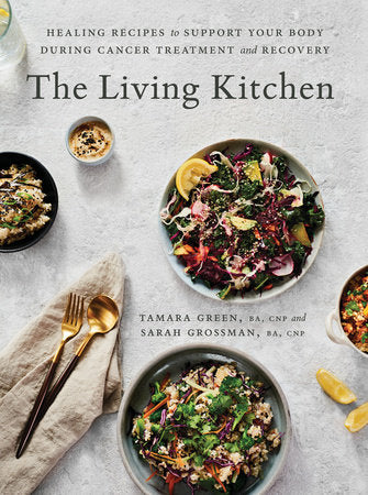 The Living Kitchen Cookbook