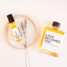 Love Becomes You Oil