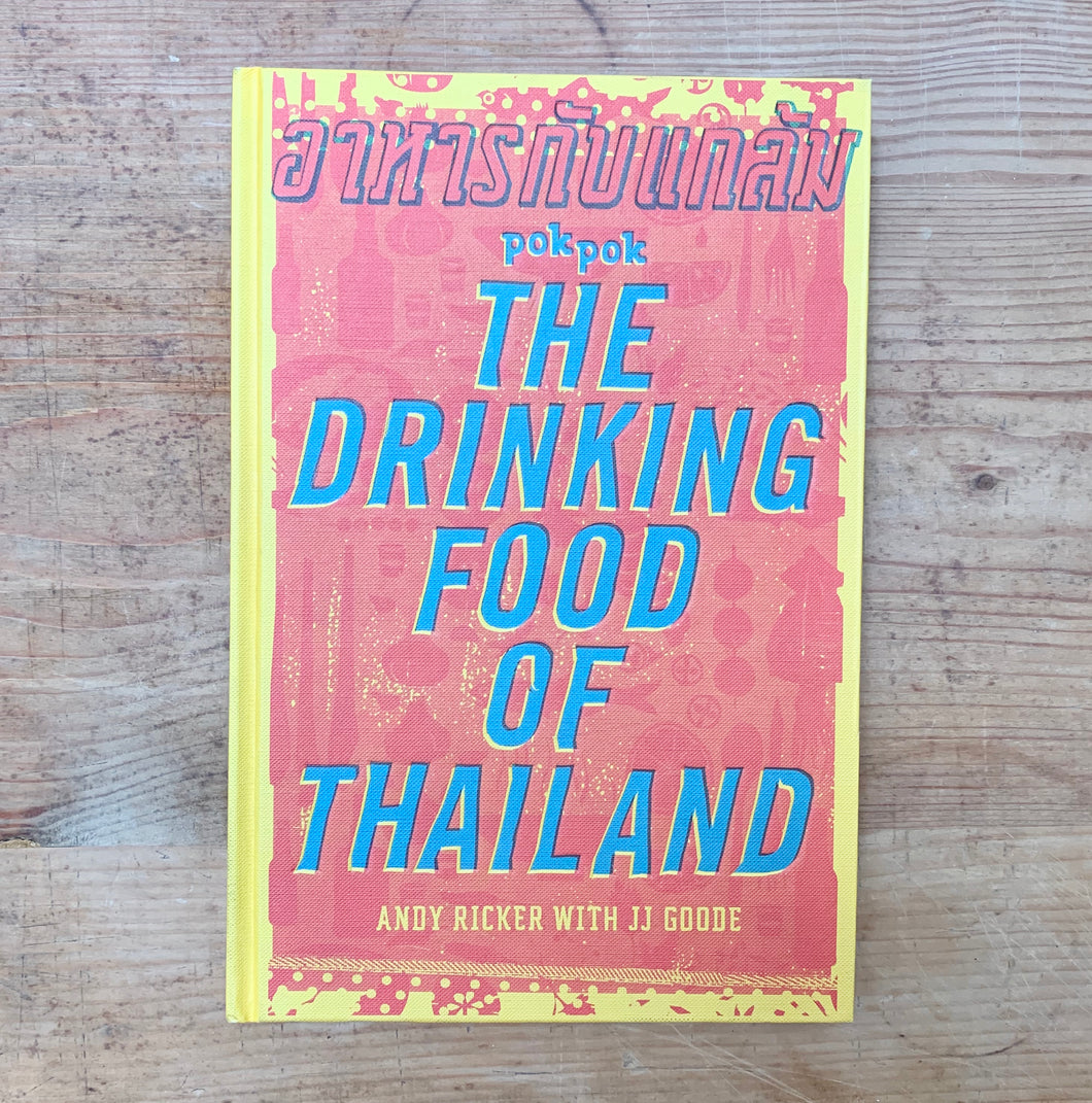 The Drinking Food of Thailand