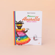 Princess Arabella Mixes Colors