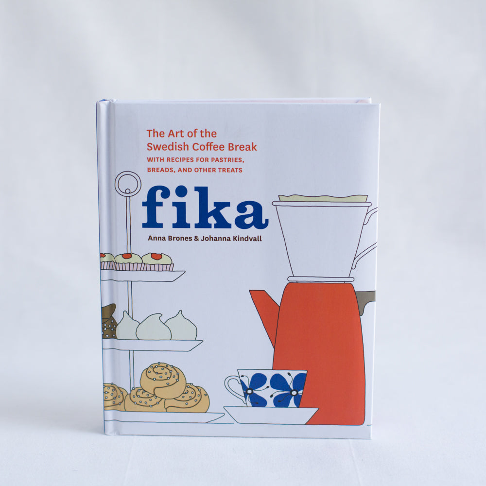 Fika: The Art of the Swedish Coffee Break