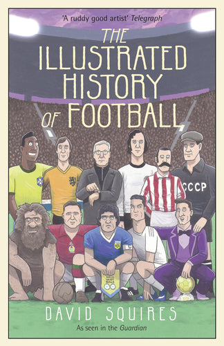 'The Illustrated History of Football' Cover, A3 Signed Print