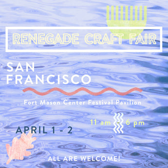 Renegade Fair in San Francisco
