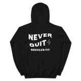 Never Quit Hooded Sweatshirt