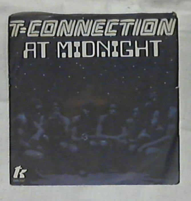 45 giri - 7'' - T-Connection - At Midnight