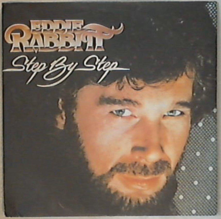 45 giri - 7'' - Eddie Rabbitt - Step By Step 6000 700