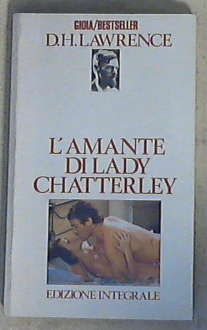 L' amante di lady Chatterley / D. H. Lawrence