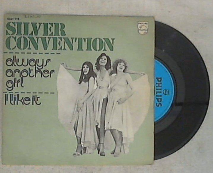 45 giri - 7'' - Silver Convention - Always Another Girl