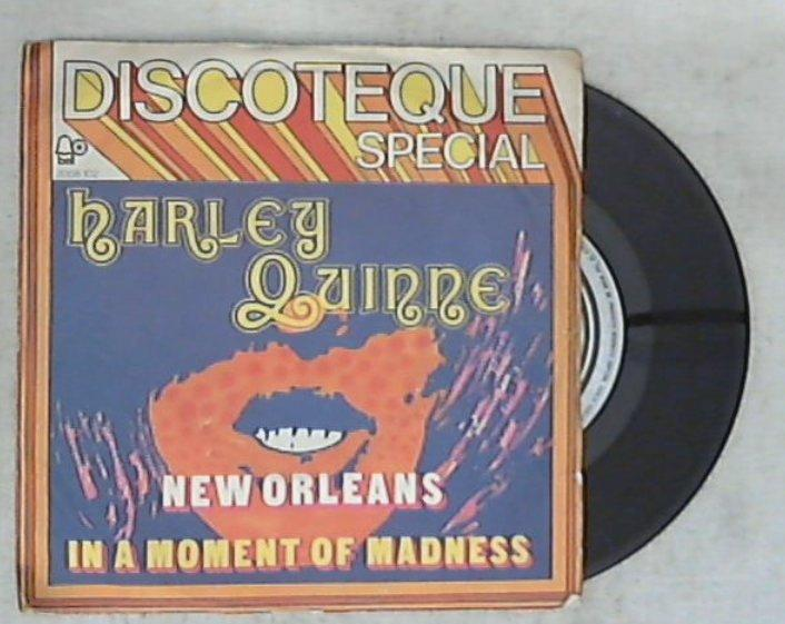 45 giri - 7'' - Harley Quinne - New Orleans / In A Moment Of Madness