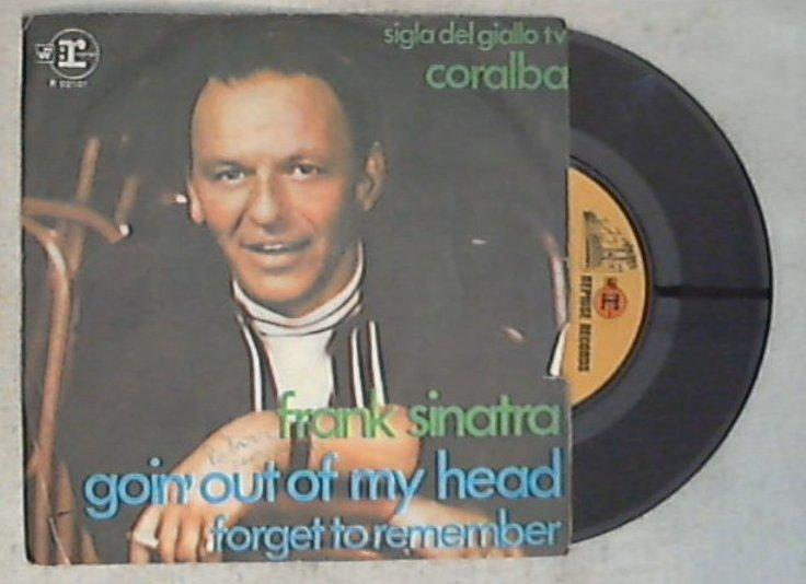 45 giri - 7'' - Frank Sinatra - Goin' Out Of My Head / Forget To Remember