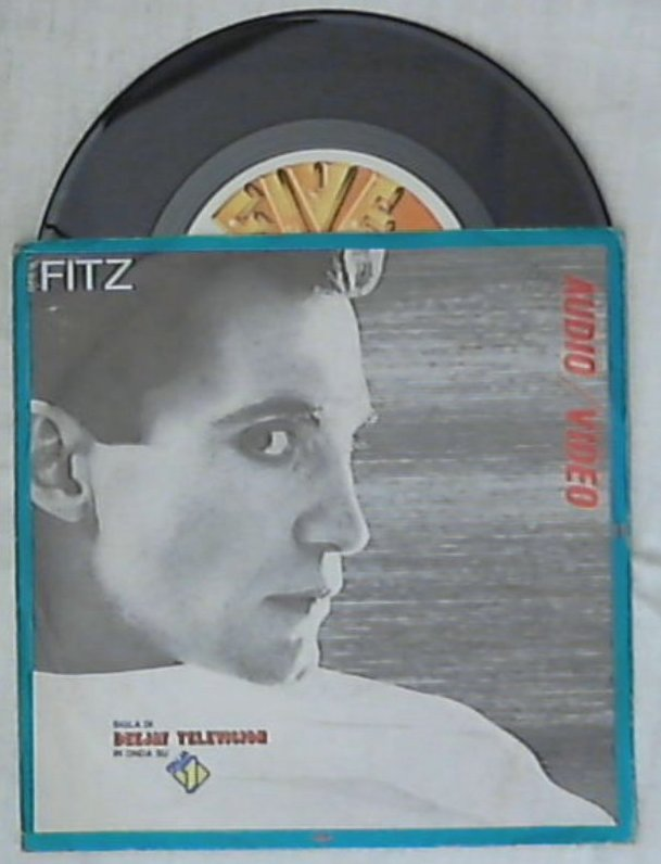 45 giri 7 '' - Fitz - Audio Video
