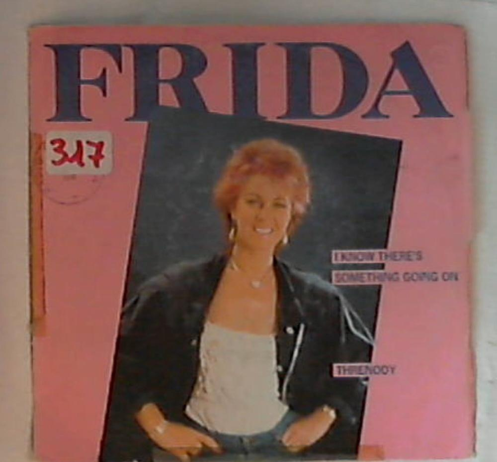 45 giri - 7'' - Frida - I Know There's Something Going On
