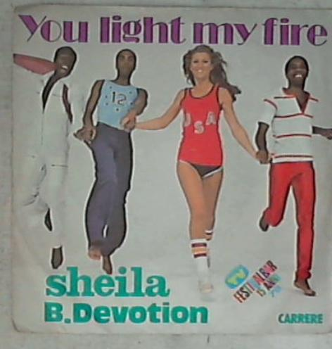 45 giri 7 '' - Sheila B. Devotion - You Light My Fire IS 20227