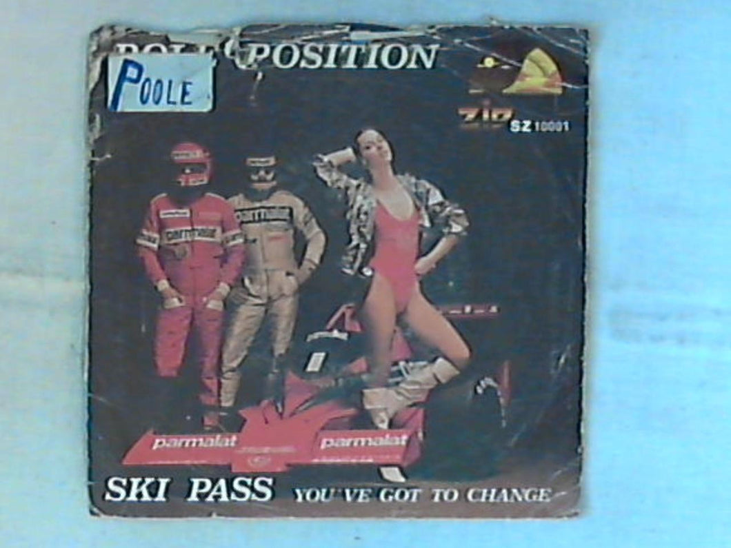 45 giri - 7' - Pole Position - Ski Pass